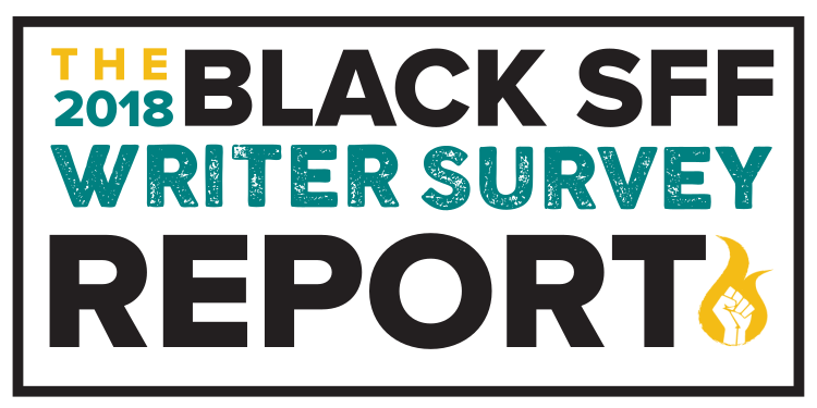 """The 2018 Black SFF Writer Survey Report"" badge"